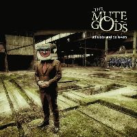 Mute Gods, The - Atheists and Believers (CD, Limited Edition)