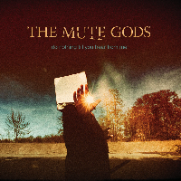Mute Gods, The - Do Nothing Till You Hear From Me (CD)