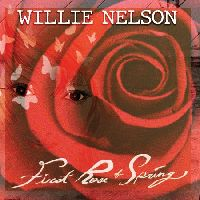 Nelson, Willie - First Rose of Spring (CD)