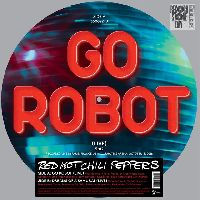 Red Hot Chili Peppers - Go Robot (Live) / Dreams Of A Samurai (Live) (RSD 2017)