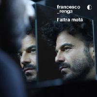 Renga, Francesco - L'altra meta (CD)