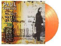 RODGERS, PAUL - Muddy Water Blues: A Tribute to Muddy Waters (Orange Vinyl)
