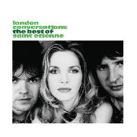 Saint Etienne - London Conversations