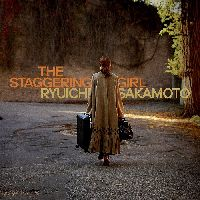 Sakamoto, Ryuichi - The Staggering Girl (Original Motion Picture Soundtrack)