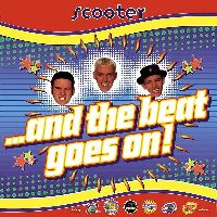 SCOOTER - ...And The Beat Goes On (25th Anniversary Edition)