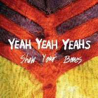 Yeah Yeah Yeahs - Show Your Bones (1st Press)
