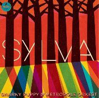 Snarky Puppy - Sylva (Deluxe)