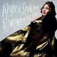 Spektor, Regina - Remember Us To Life (Deluxe, CD)