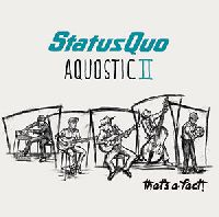 Status Quo - Aquostic II – One More For The Road (CD)