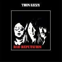 Thin Lizzy - Bad Reputation (1st UK)