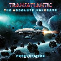TRANSATLANTIC - The Absolute Universe – Forevermore (Extended Version)
