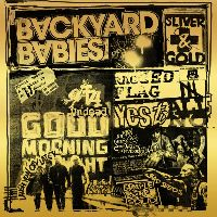 Backyard Babies - Sliver And Gold