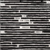 Waters, Roger - Is This The Life We Really Want? (CD)