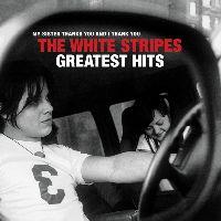 White Stripes, The - The White Stripes Greatest Hits (CD)
