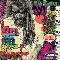 Zombie, Rob - The Electric Warlock Acid Witch Satanic Orgy Celebration (CD)